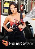FeuerGefahr – Sexy Feuerwehrfrauen (Tischkalender 2015 DIN A5 hoch): Leicht bekleidet auf der Feuerwache (Monatskalender, 14 Seiten)