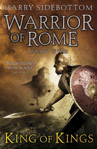 Warrior of Rome II: King of Kings (English Edition) par Harry Sidebottom