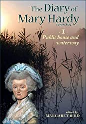 The Diary of Mary Hardy 1773-1809: 1. Public house and waterway 1773-1781