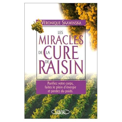 Les Miracles de la cure de raisin