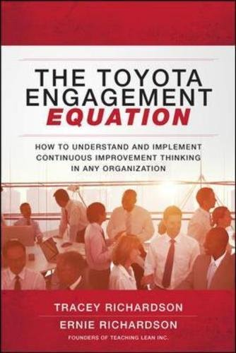 toyotas-engagement-equation-how-to-understand-and-implement-continuous-improvement-thinking-in-any-o