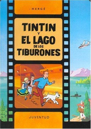 C- Tintín y el lago de los tiburones (LAS AVENTURAS DE TINTIN CARTONE) por HERGE-TINTIN CARTONE IV