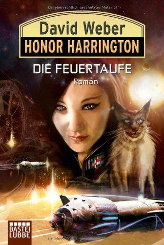 Bastei Lübbe Honor Harrington, Bd. 27: Die Feuertaufe