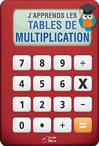 J'apprends les tables de multiplications par Collectif