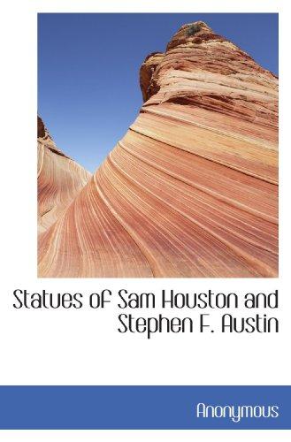 Statues of Sam Houston and Stephen F. Austin -