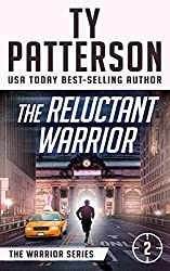 The Reluctant Warrior: A Covert-Ops Suspense Action Novel (Warriors Series of Crime Action Thrillers Book 2)