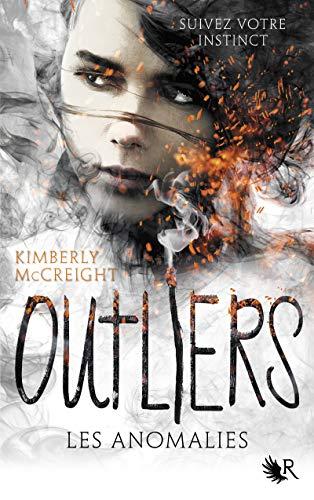 Outliers - Livre I (01) par Kimberly MCCREIGHT