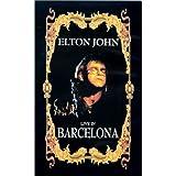 Elton John : Live in Barcelona
