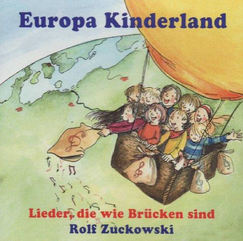 Europa Kinderland, Audio CD: Lieder, die wie Brücken sind.