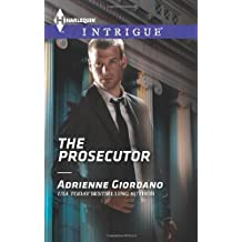 The Prosecutor (Harlequin Intrigue) by Adrienne Giordano (2014-02-18)