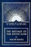 The Message of the Divine Iliad: 1