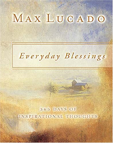Everyday Blessings 365 Days Of Inspirational Thoughts