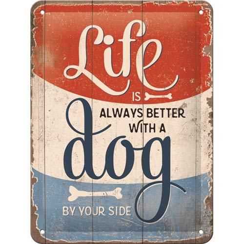 Nostalgic-Art 26238 - PfotenSchild - Life is better with a dog , Retro Blechschild , Vintage-Schild , Wand-Dekoration , Metall , 15x20 cm - Vintage Retro Dekoration
