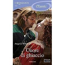 Cuore di ghiaccio (I Romanzi Classic) (Le profezie della strega scalza Vol. 5)