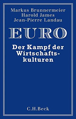 Euro: Der Kampf der Wirtschaftskulturen