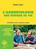 L'agroécologie : Une éthique de vie