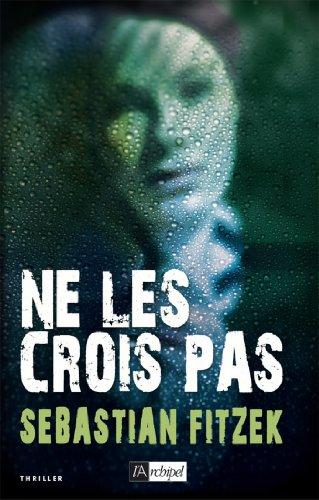 Ne les crois pas (Suspense) (French Edition)