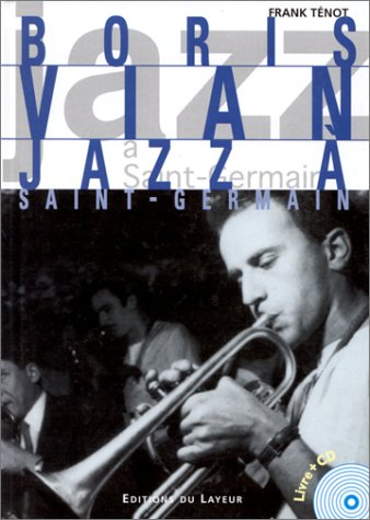 Boris Vian, jazz à Saint-Germain