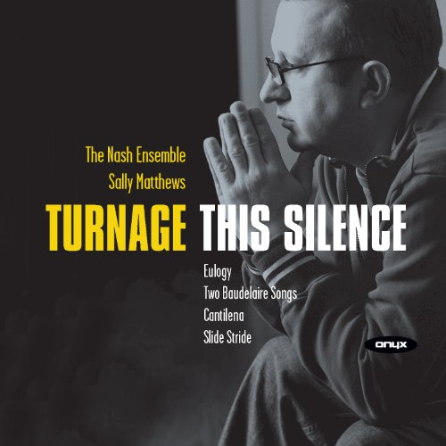 Marc-Anthony Turnage: This Silence
