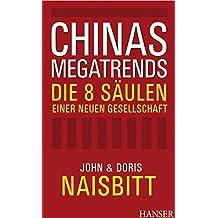 Chinas Megatrends: Die 8 Säulen einer neuen Gesellschaft