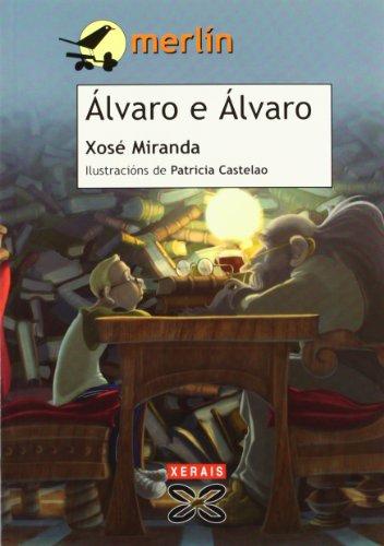Álvaro e Álvaro (Infantil E Xuvenil - Merlín - De 9 Anos En Diante)