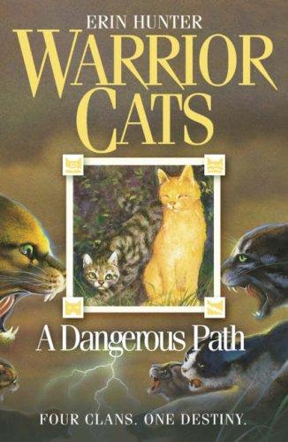 A Dangerous Path (Warrior Cats, Book 5)