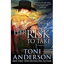 [(Her Risk to Take)] [By (author) Toni Anderson] published on (November, 2014)