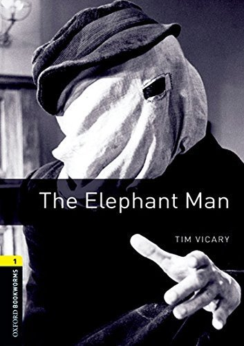 The Elephant Man (Oxford Bookworms Library. True Stories. Stage 1) New edition by Vicary, Tim (2009) Paperback