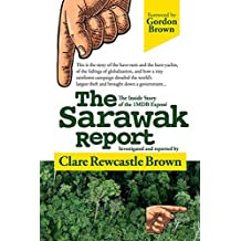 The Sarawak Report: The Inside Story of the 1MDB Exposé (English Edition)