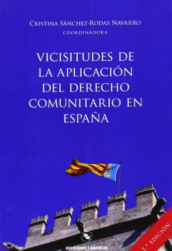 Vicisitudes de la aplicación del derecho comunitario en España