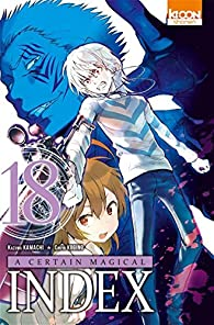 A certain magical Index, tome 18 par Kamachi