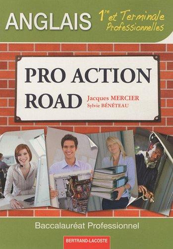 Pro Action Road 1e et Tle Professionnelles