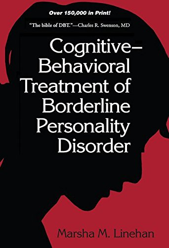Cognitive-Behavioral Treatment of Borderline Personality Disorder (Diagnosis & Treatment of Mental Disorders) por Marsha M. Linehan