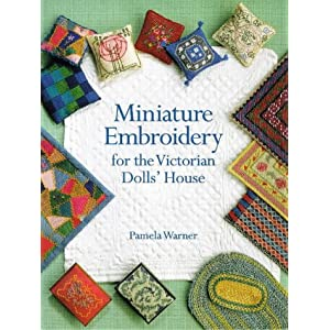 Miniature Embroidery for the Victorian Dolls' House (Paperback)