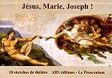 Jésus, Marie, Joseph !