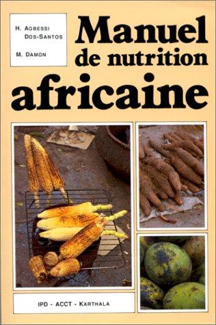 Manuel de nutrition africaine
