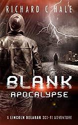 Blank: Apocalypse (A Lincoln Delabar Action Adventure Thriller Book 3)