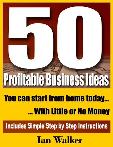 50 profitable business ideas you can start today ebook ian walker