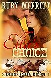 Ella's Choice (Spirited Hearts Series Book 1)