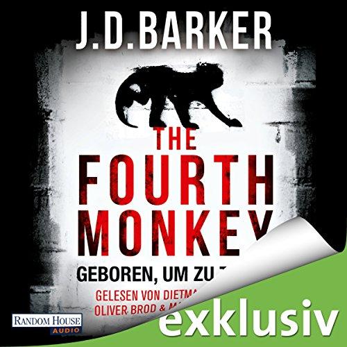 Buchseite und Rezensionen zu 'The Fourth Monkey: Geboren, um zu töten' von J. D. Barker