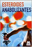 Esteroides Anabolizantes (Nutricion Y Salud)