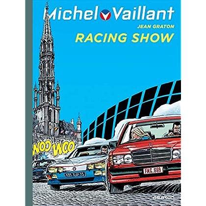 Michel Vaillant - tome 46 - Michel Vaillant 46 (rééd. Dupuis) Racing show