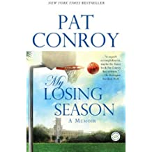 My Losing Season: A Memoir by Pat Conroy (2003-08-26)