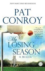 My Losing Season: A Memoir by Pat Conroy (2003-08-26)