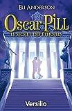 Image de Oscar Pill, Tome 3 : Le secret des Eternels