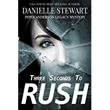 Three Seconds To Rush (Piper Anderson Legacy Mystery Book 1) (English Edition)