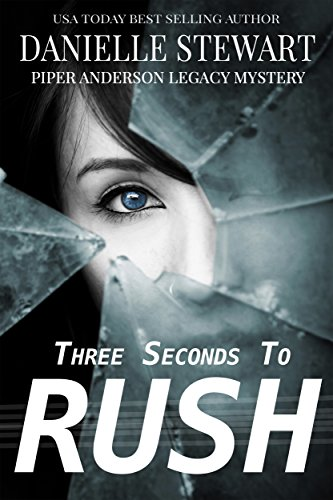 three-seconds-to-rush-piper-anderson-legacy-mystery-book-1