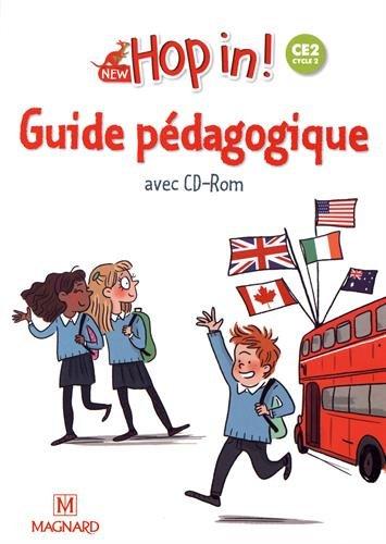 New Hop in! CE2 cycle 2 : Guide pédagogique (1Cédérom)