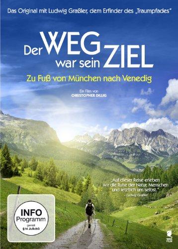 Der Weg war sein Ziel - Zu Fuß von München nach Venedig Zu Fuss Dvd