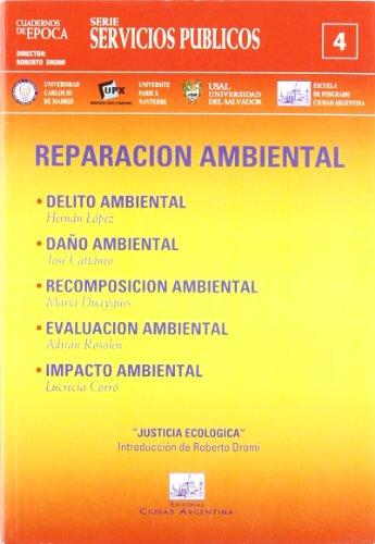 Reparacion Ambiental (Cuadernos de Epoca)